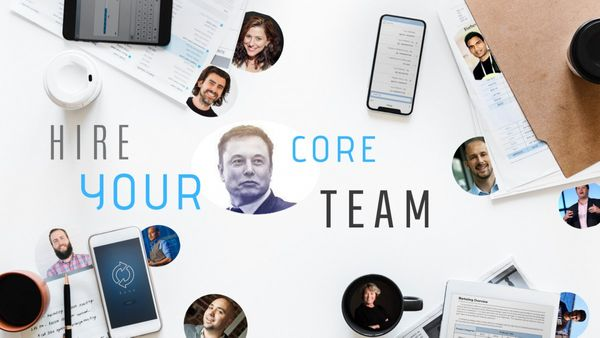 How to hire your core team (your first employees)