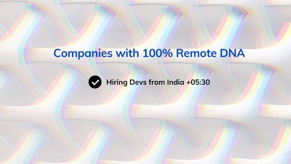 List of companies hiring developers remotely from India, full-time